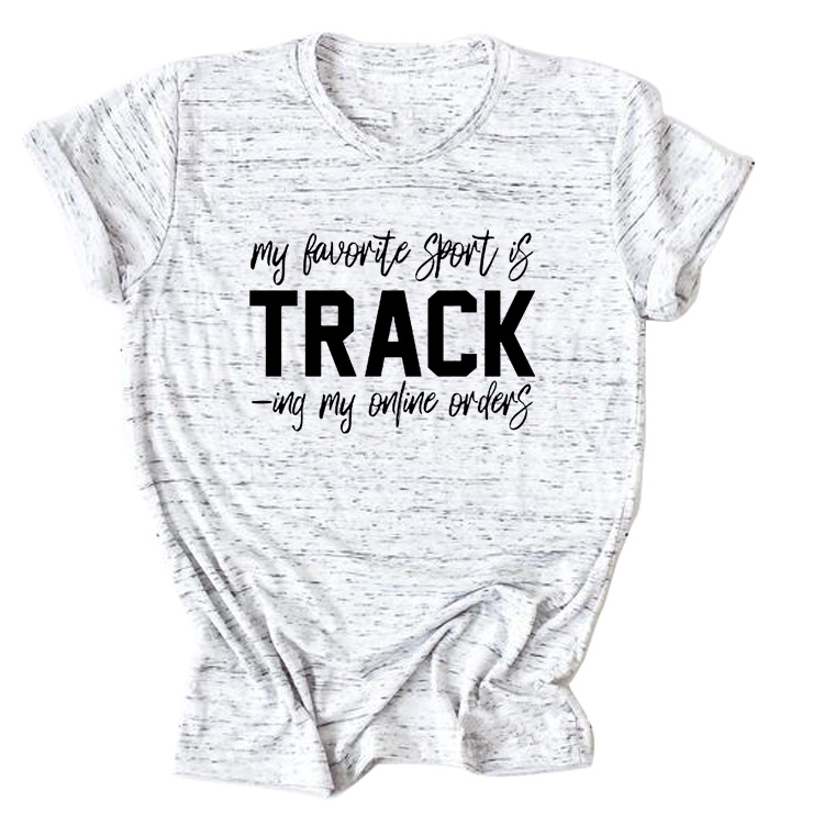 Witty Tracking Online Orders Statement Tee for Shopaholics